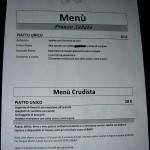 Uno dei menu. Il menu era sempre diverso nei due giorni ma anche fra pranzo e cena